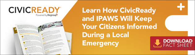Learn How CivicReady and IPAWS will Keep Citizens Informed During an Emergency