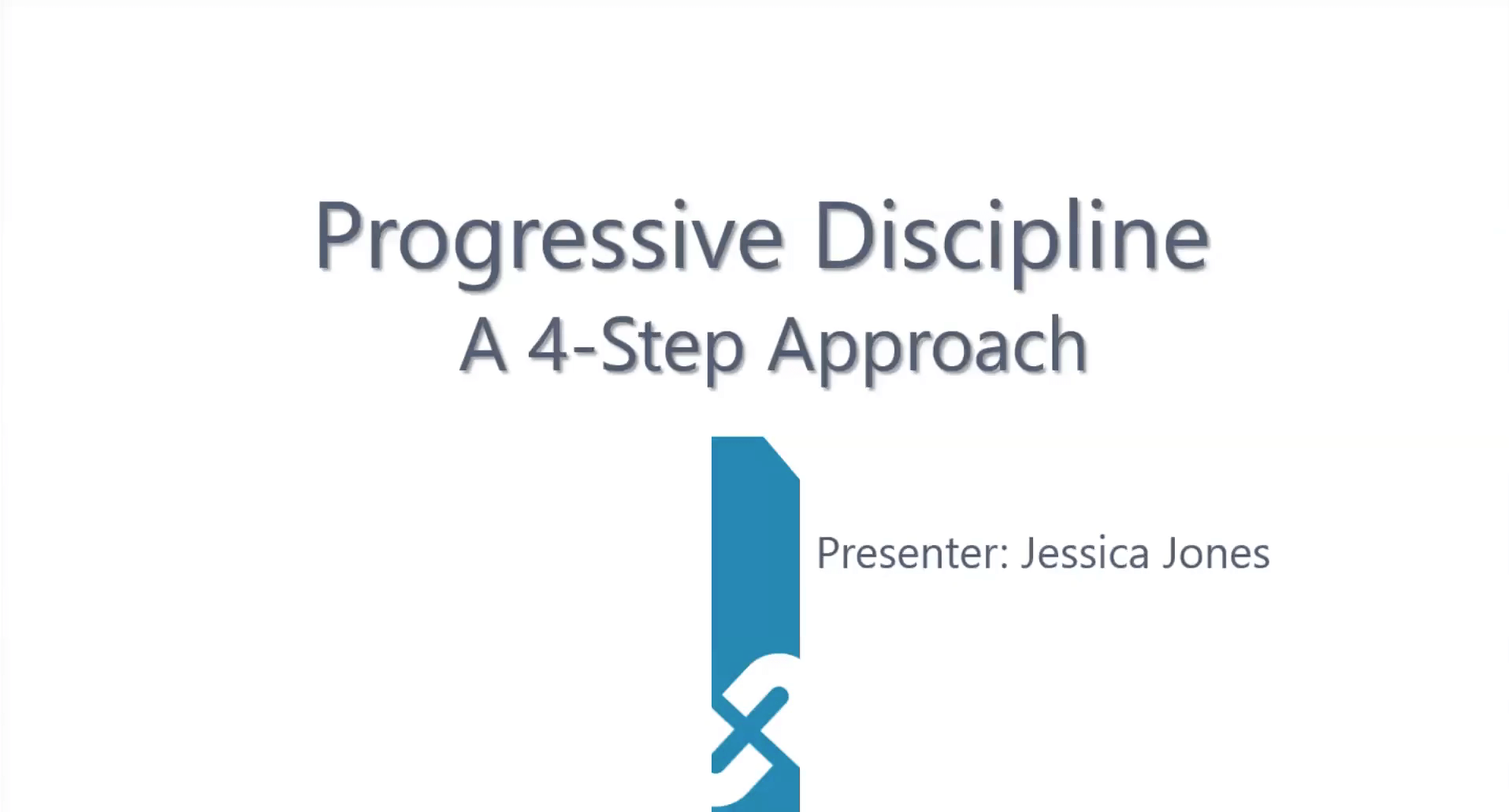 Progressive Discipline: A 4-Step Approach