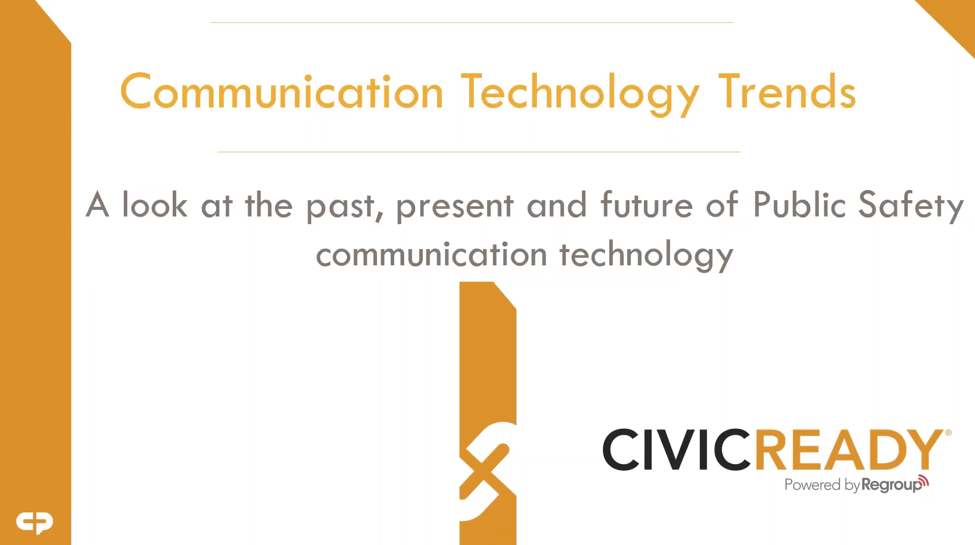 Communication Technology Trends in Public Safety